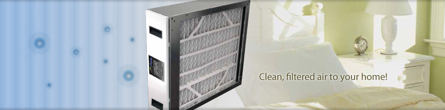 Clean, filtered air to your home!